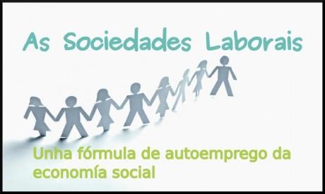 As Sociedades Laborais: unha fórmula de autoemprego da economía social
