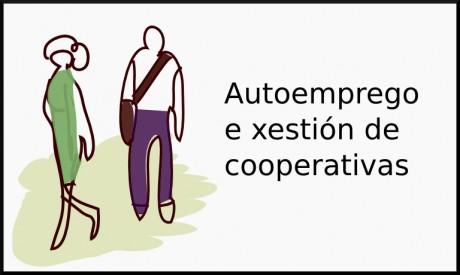 Autoemprego e xestión de cooperativas