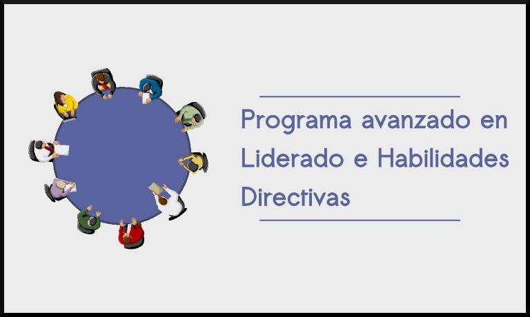 Programa Avanzado en Liderado e Habilidades Directivas
