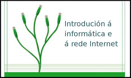 Internet e Introdución á Informática