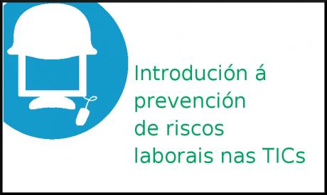 Prevención de riscos laborais nas TICs