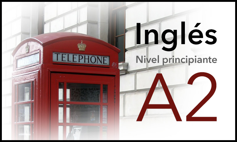 Inglés - Nivel principiante A2